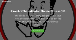 FXPro Now - You Are The Indicator Online Course 1 0 -