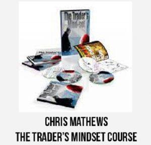 Chris Mathews - The Trader's Mindset