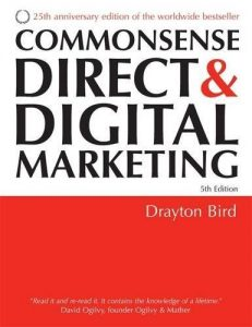 Drayton Bird - Commonsense Direct & Digital Marketing 5th Edition