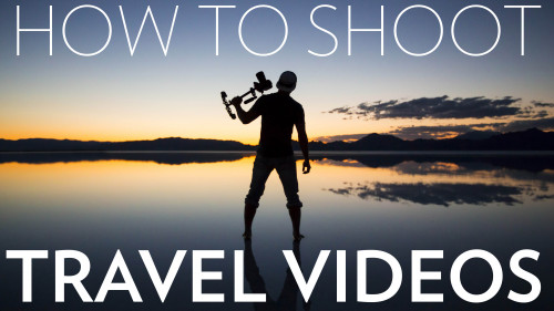Full Time Filmmaker Travel Video Pro Shooting & Editing Travel Videos