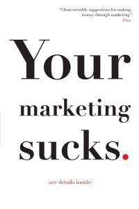 Mark Stevens - Your Marketing Sucks