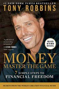 Tony Robbins: MONEY Master the Game: 7 Simple Steps to Financial Freedom & BONUS