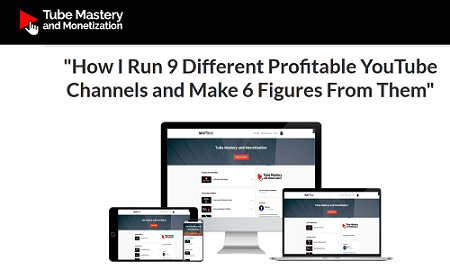 Tube Mastery & Monetization - How I Run 9 Different Profitable YouTube Channels