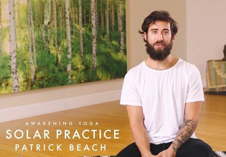 Awakening Yoga: Solar Practice by Patrick Beach