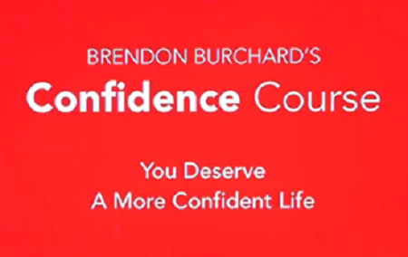 Brendon Burchard - The Confidence Course