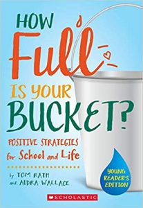How Full Is Your Bucket - Positive Strategies For Work And Life