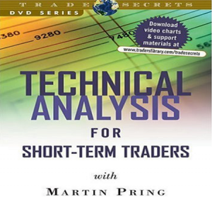 Martin Pring - Technical Analysis for Short-Term Traders