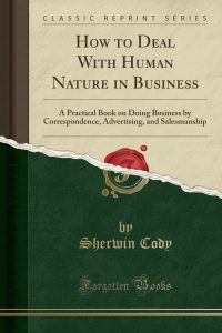 Sherwin Cody - How to Deal with Human Nature in Business