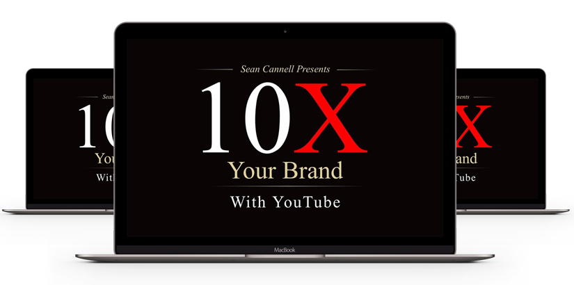 Sean Cannell - 10X Your Brand with YouTube