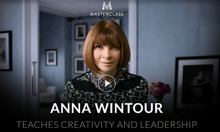 Anna Wintour - Teaches Creativity and Leadership (MasterClass)