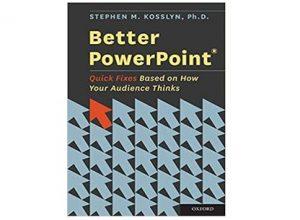 Better PowerPoint - Quick Fixes Based on How Your Audience Thinks