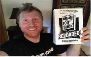 Dana Derricks – The Dream 100