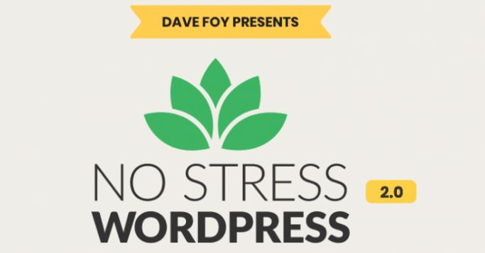 No Stress WordPress 2.0 by Dave Foy