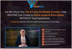 Funnelize - The 8 Crazy Profitable Funnels (UP)