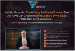 Funnelize - The 8 Crazy Profitable Funnels (UP)