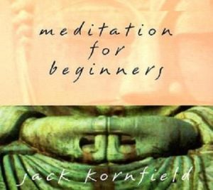 Meditation for Beginners With Jack Kornfield