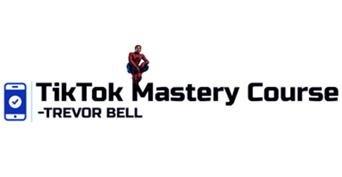 Tik Tok Mastery with Trevor Bell