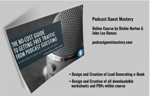 Podcast Guest Mastery - John Lee Dumas & Richie Norton