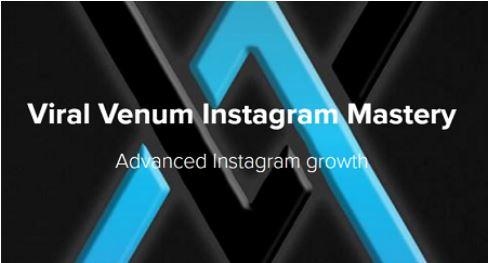 Viral Venum Instagram Mastery - Anthony Groeper