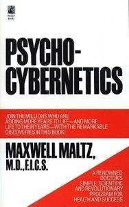 Maxwell Maltz - Psycho Cybernetics